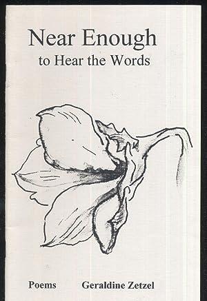 Near Enough to Hear the Words: Geraldine Zetzel
