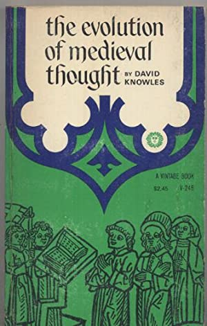 The Evolution of Medieval Thought: David Knowles