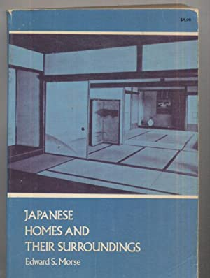 Japanese Homes and Their Surroundings: Edward S. Morse