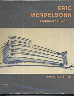 Erich Mendelsohn: Built Works: Regina Stephan