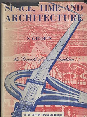Space, Time and Architecture: Sigfried Giedion