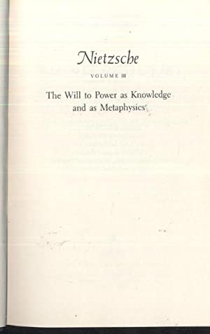 Nietzsche: The Will to Power as Knowledge and as Metaphysics: Martin Heidegger