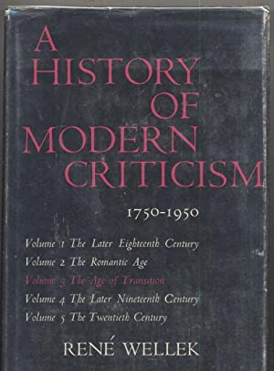 The History of Modern Criticism 1750-1950: 1950: The Age of Transition: Rene Wellek
