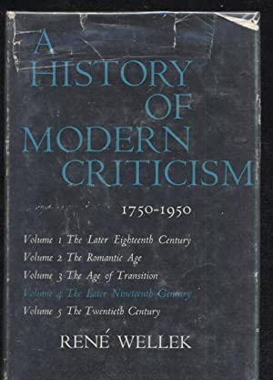 A History of Modern Criticism 1750-1950 The Later Nineteenth Century: Rene Wellek