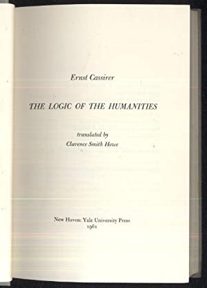The Logic of the Humanities: Ernst Cassirer