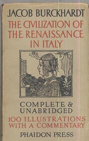 The Civilization of the Renaissance in Italy: Jacob Burckhardt