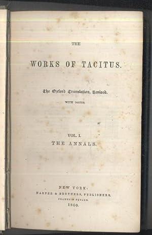The Works of Tacitus: vol 1 The Annals: Tacitus