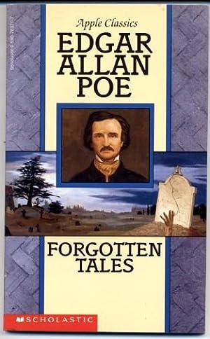 Edgar Allan Poe Forgotten Tales: Edgar Allan Poe