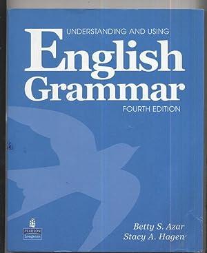 Understanding and Using English Grammar: Betty S. Azar