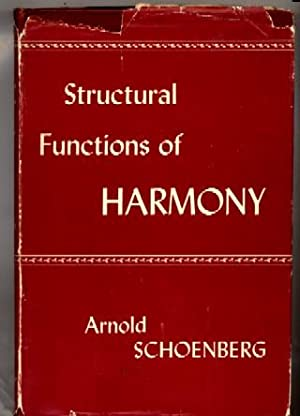 Structural Functions of Harmony: Arnold Schoenberg