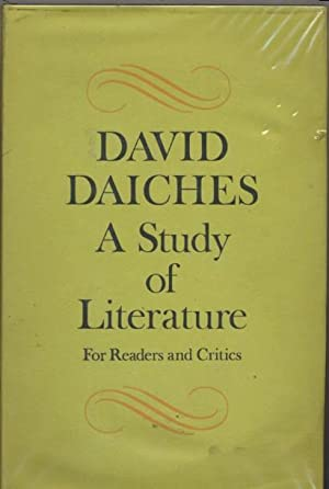 A Study of Literature for readers and critics: David Daiches