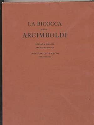 La Bicocca Degli Arcimboldi: An Example of a Fifteenth Century House: Grassi, Liliana and Arano, ...