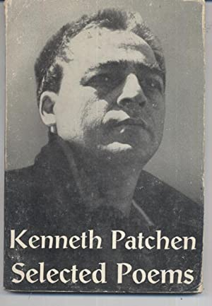 The Selected Poems of Kenneth Patchen: Kenneth Patchen