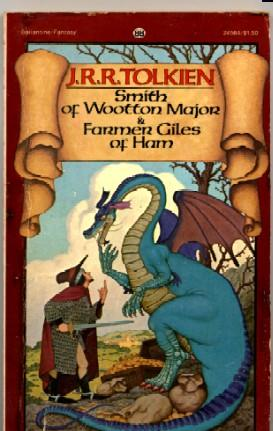 Smith of Wootton Major / Farmer Giles: J.R.R. Tolkien