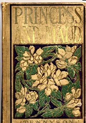 The Princess and Maud: Alfred Lord Tennyson