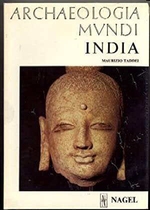 Archaeologia Mundi: India: Maurizio Taddei