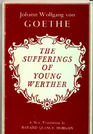 Sufferings of Young Werther: Johann Wolfgang Von