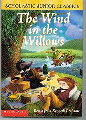The Wind in the Willows: Kenneth Grahame /