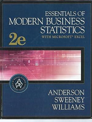 Essentials of Modern Business Statistics with Microsoft: David R. Anderson