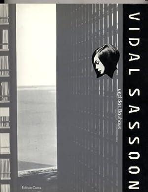 Vidal Sassoon Und Das Bauhaus: Vidal Sassoon