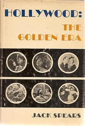 Hollywood: the Golden Era: Jack Spears