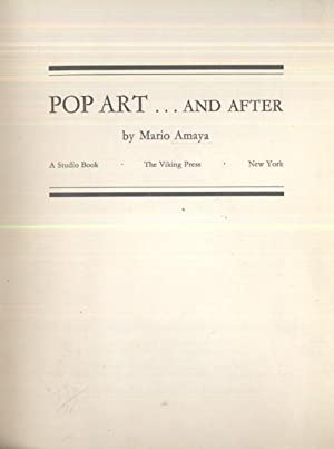 Pop Art.and After: Mario Amaya