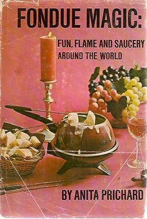 Fondue Magic: Anita Prichard