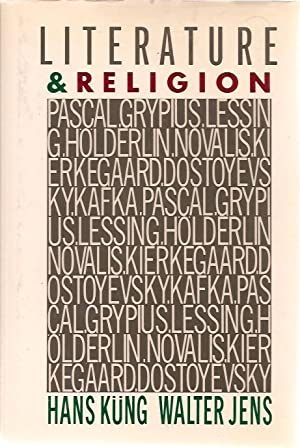 Literature and Religion: Hans Kung / Walter Jens