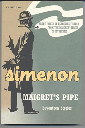 Maigret's Pipe: Seventeen Stories: Georges Simenon