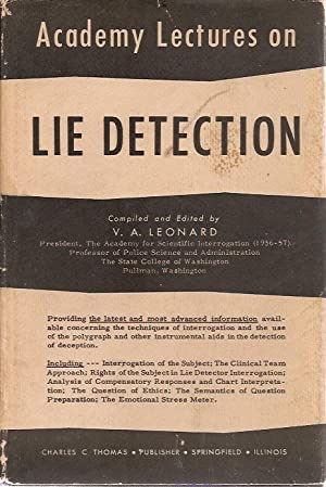 Academy Lectures on Lie Detection: V A Leonard