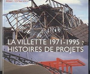 La Villette 1971-1995: Histories de Projects: Alain Orlandi