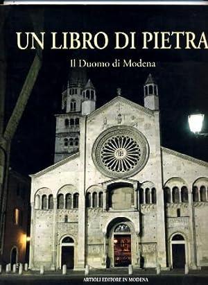 Un Libro Di Pietra; Il Duomo Di Modena: Beppe Zagaglia (editor)
