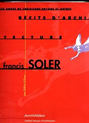 Francis Soler Recits d' Architecture: Odile Fillion