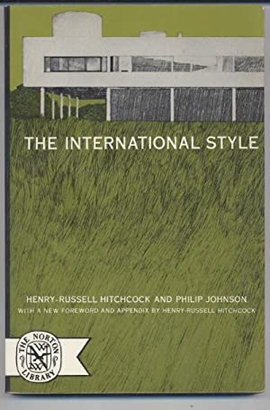 The International Style: Henry Russell Hitchcock