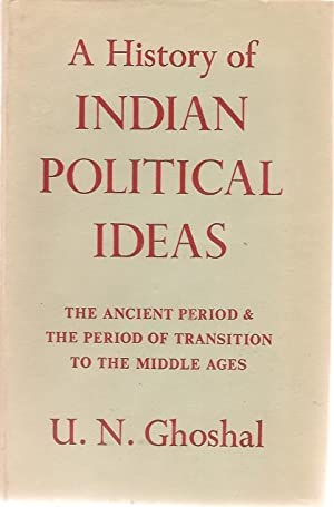 A History of Indian Political Thought: U N Ghoshal