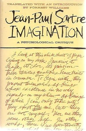 Imagination a psychological critique: Jean-Paul Sartre