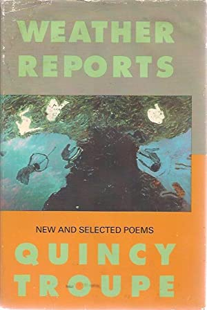 Weather Reports: New and Selected Poems: Quincy Troupe