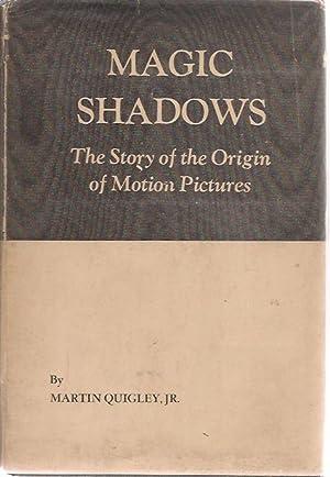 Magic Shadows: Martin Quigley Jr