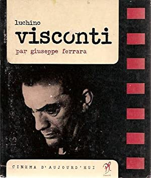 Luchino Visconti: Guiseppe Ferrara