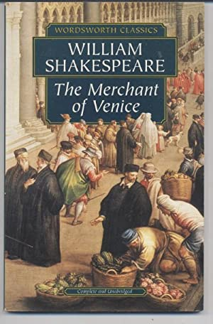 The Merchant of Venice: William Shakespeare