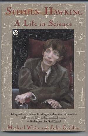 Stephen Hawking: A Life in Science: Michael White / John Gribbin