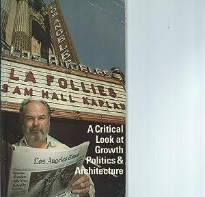 L.A. Follies: Sam Hall Kaplan