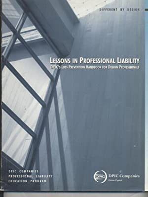 Lessons in Professional Liability / Liability IQ: DPIC