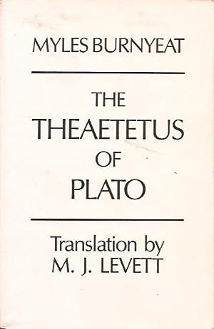 The Theaetetus of Plato: Myles Burnyeat /