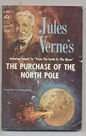 The Purchase of the North Pole: Jules Verne