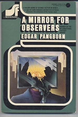A Mirror for Observers: Edgar Pangborn