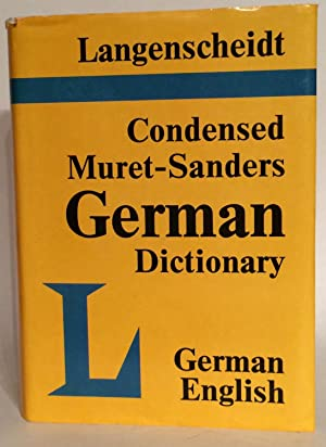 Langenscheidt's Condensed Muret-Sanders German Dictionary: German-English.: Messinger, Heinz