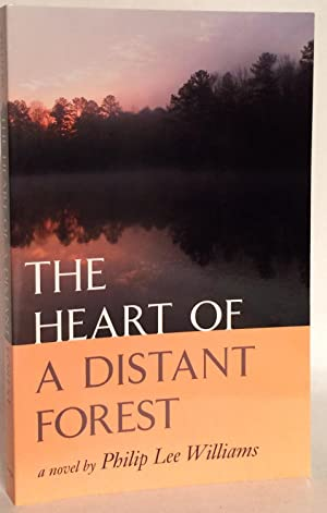 The Heart of a Distant Forest. A Novel.