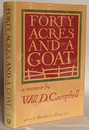 Forty Acres and a Goat: A Memoir.