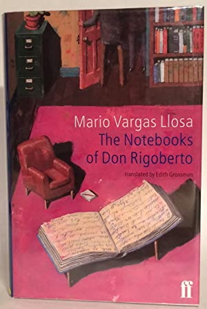 The Notebooks of Don Rigoberto. Signed.